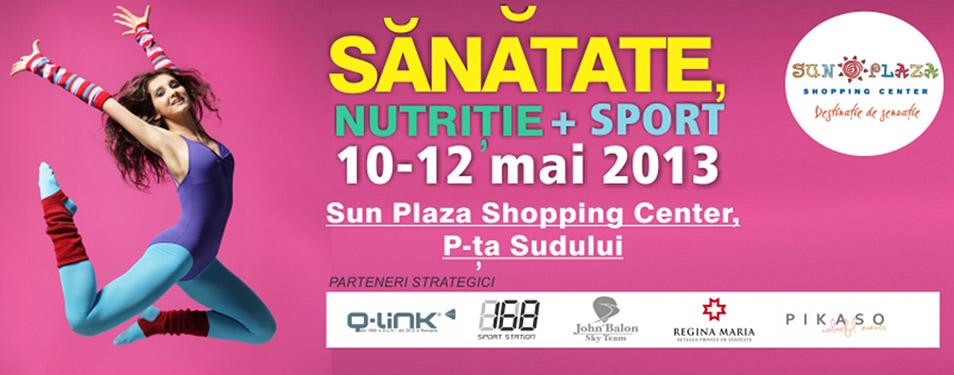 Sanatate Nutritie si Sport - Editia primavara 2013